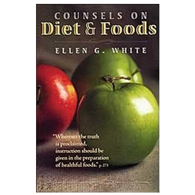 Counsels on Diets & Foods