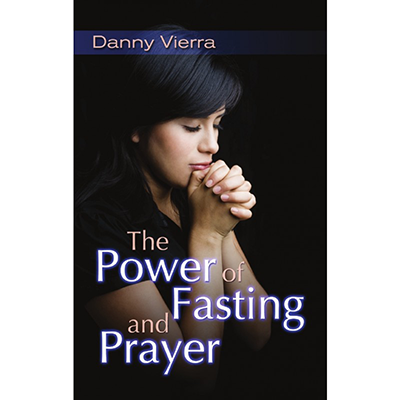 The Power of Prayer and Fasting (2 free copies)