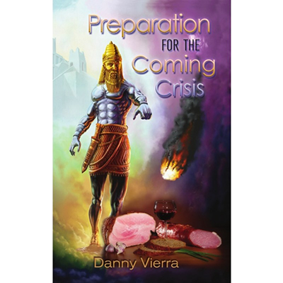 Preparation for the Coming Crisis (2 free copies)