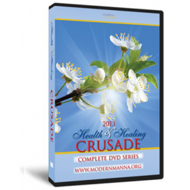 2013 Health and Healing Crusade – DVD Series