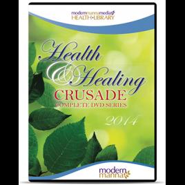 2014 Health and Healing Crusade – DVD Series