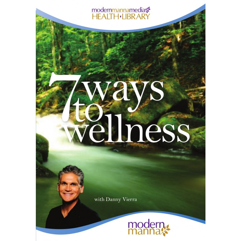 7 Ways to Wellness – DVD