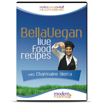 BellaVegan Live Food Recipes from  – DVD 13