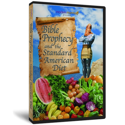 Bible Prophecy and the Standard American Diet