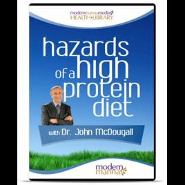 The Hazards of a High Protein Diet – DVD