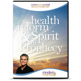 Health Reform & The Spirit of Prophecy – DVD