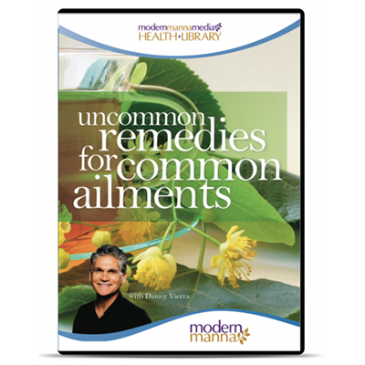 Uncommon Remedies for Common Ailments – DVD